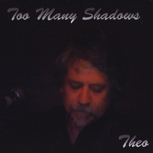 Theo Czuk - Too Many Shadows