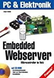 img - for Embedded Webserver. Mikrocontrontroller im Netz. book / textbook / text book
