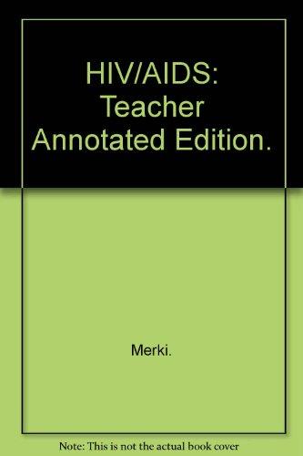 HIV/AIDS: Teacher Annotated Edition. PDF