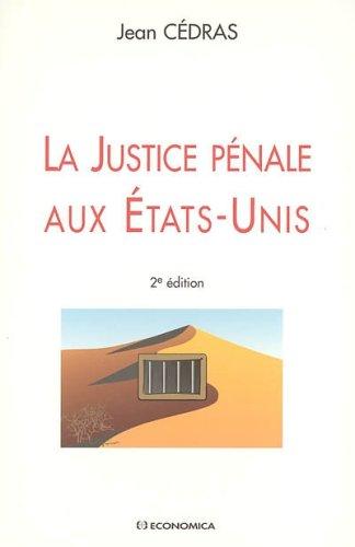 La Justice pénale aux Etats-Unis