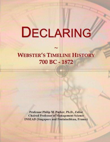 Declaring: Webster's Timeline History, 700 BC - 1872