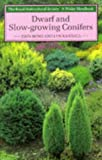 Dwarf and Slow-Growing Conifers (Wisley Handbook)