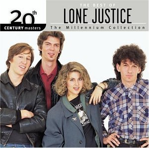 Lone Justice – The Millennium Collection – The Best Of Lone Justice (2003) [FLAC]