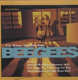 Bee Gees - For Whom The Bell Tolls - Zortam Music