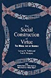 The social construction of virtue :  the moral life of schools /