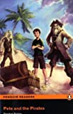 PETE AND THE PIRATES    PLPR ES (Penguin Readers (Graded Readers))