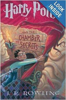 By J.K. Rowling: Harry Potter and the Chamber of Secrets (Book 2)