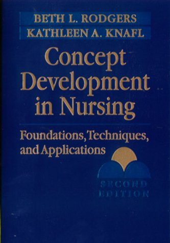 Concept Development in Nursing: Foundations, Techniques,...