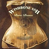 Bare bones | Wishbone Ash. Interprète