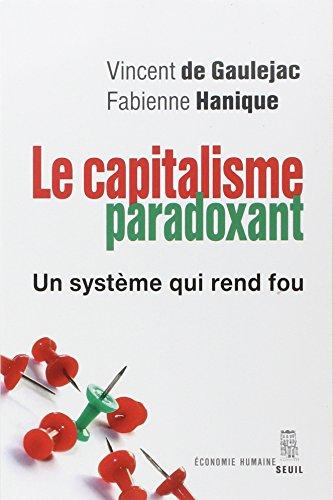 La société paradoxante : Un système qui rend fou