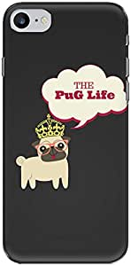 The Racoon Grip PUG Life hard plastic printed back case/cover for Apple Iphone 7