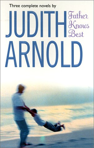 Father Knows Best (By Request 3'S) (By Request 3's), Judith Arnold