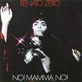 echange, troc Zéro Renato - No Mamma No
