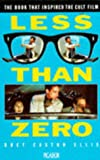 Bret Easton Ellis Less Than Zero (Picador Books)