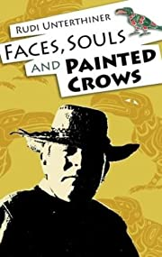 Faces,Souls, And Painted Crows