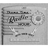 ボブ・ディランのテーマ・タイム・ラジオ・アワー