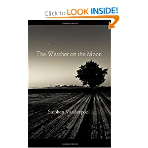The Weather on the Moon Stephen Vanderpool