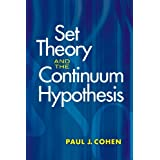 Set Theory and the Continuum Hypothesis (Dover Books on Mathematics)by Paul J Cohen