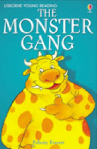 The Monster Gang (Young Reading Series One)