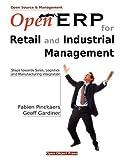 echange, troc Fabien Pinckaers, Geoff Gardiner - Open Erp for Retail and Industrial Management