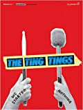 Ting Tings We Started Nothing: (Piano, Vocal, Guitar) (Pvg)