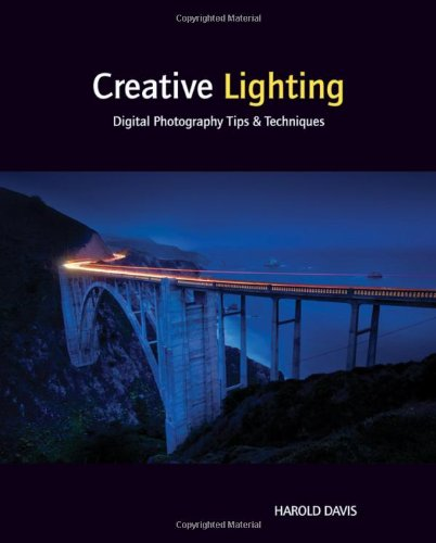 Creative Lighting: Digital Photography Tips and 