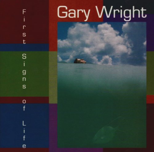 GARY WRIGHT - First Signs Of Life - Zortam Music