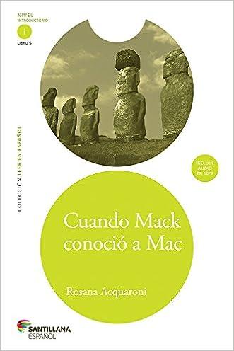 Cuando Mack conocio a Mac (When Mack Met Mac) (Coleccion Leer En Espanol) (Spanish Edition) (Leer En Español)