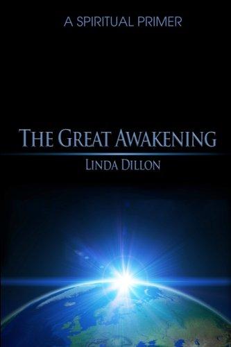 The Great Awakening: A Spiritual Primer