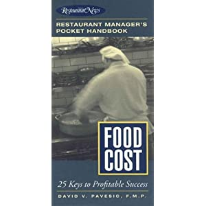 Food Cost: Restaurant Manager's Pocket Handbook Series David V. Pavesic