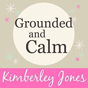 Grounded and Calm Audiobook