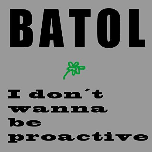 i-dont-wanna-be-proactive-feat-kompagno-ivano