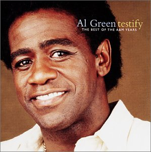 Al Green - Testify - The Best of the A&M - Zortam Music