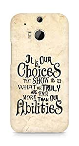 AMEZ our choices show what we are Back Cover For HTC One M8