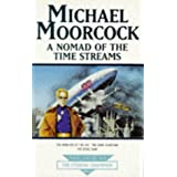Nomad Of Time Streams (Tale of the Eternal Champion)by Michael Moorcock