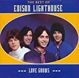 Love Grows (Where My Rose - Edison Lighthouse