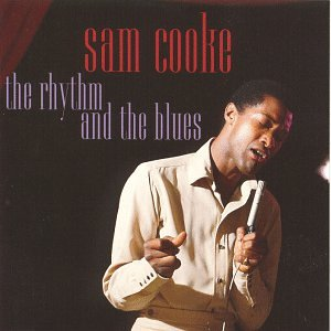 Sam Cooke - The Rhythm and the Blues - Zortam Music