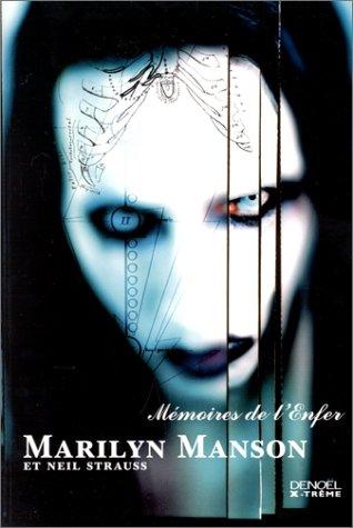 Mémoires de l'Enfer, Marilyn Manson et Neil Strauss