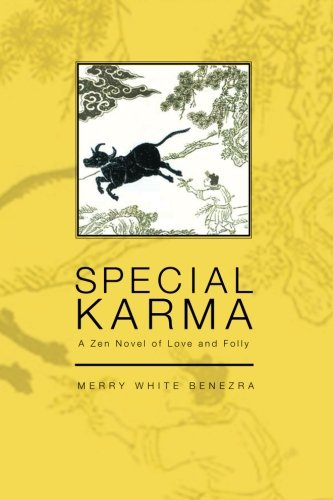 Special Karma: A Zen Novel of Love and Folly