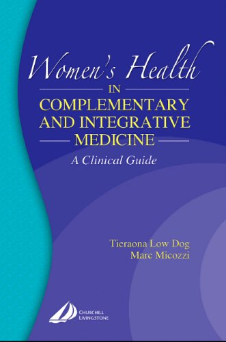Women's Health in Complementary and Integrative Medicine:...