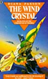 The Wind Crystal: Book Five Of The Chronicles Of Westria (0450562506) by Diana L. Paxson
