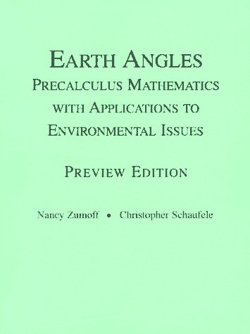 Earth Angles: Precalculus with Applications to Environmental Issues, Preview Edition