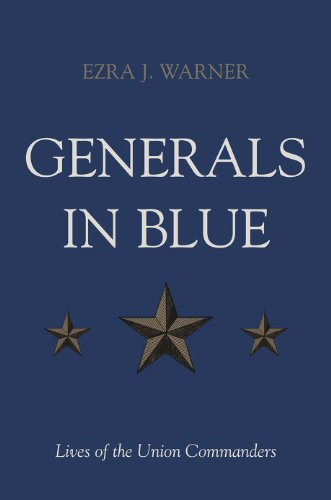 Download Generals in Blue: Lives of the Union Commanders