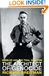 The Architect of Genocide: Himmler an...