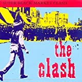 Super Black Market Clash The Clash