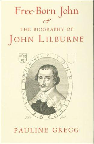 Image for Free-Born John: A Biography of John Lilburne