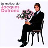Le Meilleur De Jacques Dutronc