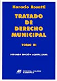 img - for Tratado de Derecho Municipal Tomo III - 2b: Edicion Actualizada (Spanish Edition) book / textbook / text book