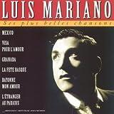 echange, troc Luis Mariano - Ses Plus Belles Chansons