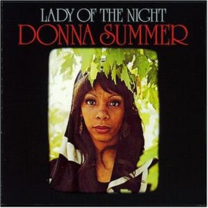 Donna Summer - Lady Of The Night - Zortam Music